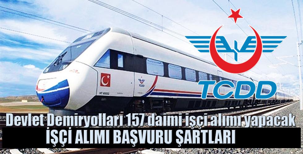 Devlet Demiryolları 157 daimi işçi alımı yapacak! İşte başvuru şartları