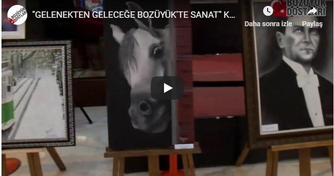 """""""GELENEKTEN GELECEĞE BOZÜYÜK'TE SANAT"""" KARMA SERGİSİ BÜYÜK İLGİ GÖRDÜ video haber"""