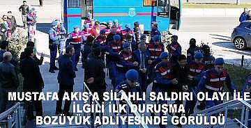 Mustafa Akış'a silahla saldırı olayıyla ilgili ilk duruşma Bozüyük Adliyesinde görüldü