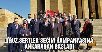 Oğuz Sertler seçim kampanyasına Ankarada'dan başladı