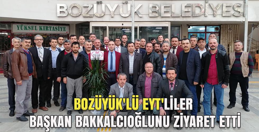 BOZÜYÜK'LÜ EYT'LİLER BAŞKAN BAKKALCIOĞLUNU ZİYARET ETTİ