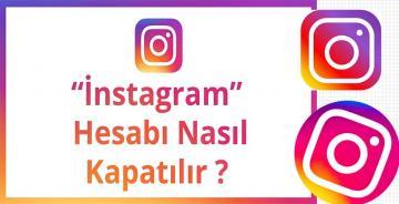 Instagram hesabı nasıl silinir? Instagram kalıcı olarak kapatma linki…