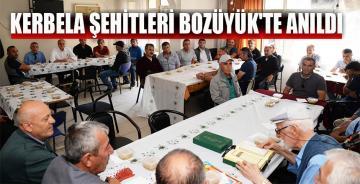 KERBELA ŞEHİTLERİ BOZÜYÜK'TE ANILDI