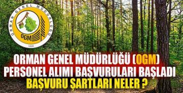 Orman Genel Müdürlüğü (OGM) personel alımı başvuruları başladı