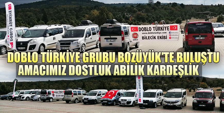 Doblo Türkiye Grubu Bozüyük'te buluştu. Amacımız dostluk abilik kardeşlik