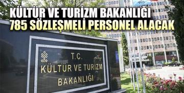 Kültür ve Turizm Bakanlığı 785 sözleşmeli personel alacak! Başvurular ne zaman bitiyor?