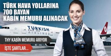 Türk Hava yollarına 700 bayan kabin memuru alınacak
