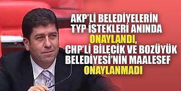 Yaşar Tüzün, Bilecik ve Bozüyük Belediyelerinin TYP sorununu Meclise taşıdı