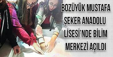 Bozüyük Mustafa Şeker Anadolu Lisesi'nde bilim merkezi açıldı