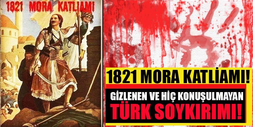 1821 Mora katliamı! Gizlenen ve hiç konuşulmayan Türk soykırımı!