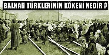 Balkan Türklerinin kökeni nedir ?