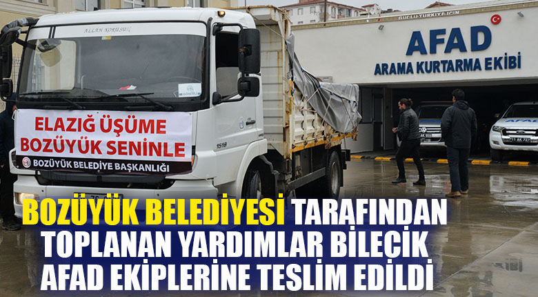 Bozüyük Belediyesi tarafından toplanan yardımlar Bilecik AFAD ekiplerine teslim edildi
