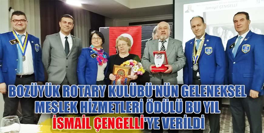 Bozüyük Rotary Kulübü'nün geleneksel Meslek Hizmetleri Ödülü bu yıl İsmail Çengelli'ye verildi