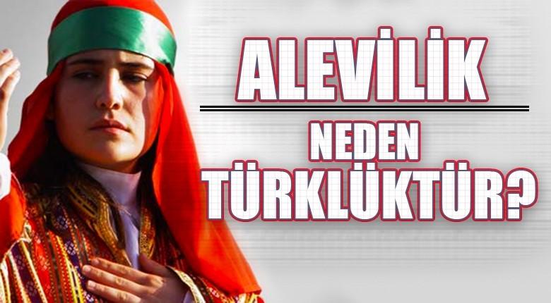 Alevilik neden Türklüktür?