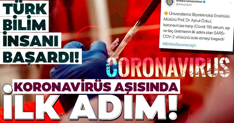 Türk bilim insanı başardı! Koronavirüs aşısında ilk adım atıldı