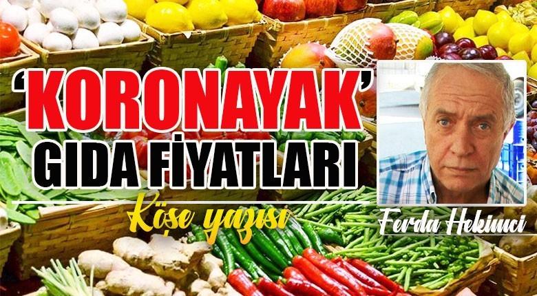 'Koronayak' gıda fiyatları