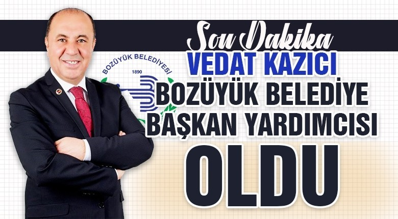 Vedat Kazıcı Bozüyük Belediyesi başkan yardımcısı oldu