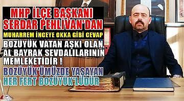 MHP ilçe başkanı Serdar Pehlivan'dan Muharrem İnceye okka gibi cevap