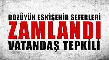 Bozüyük Eskişehir arası 15 tl oldu, Vatandaş bayram günü isyan etti