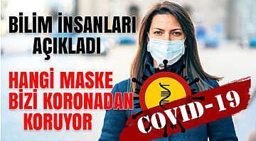 Bilim insanları, koronavirüsten en iyi koruyan maskeyi açıkladı