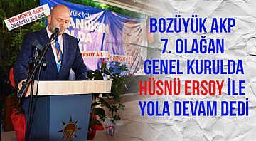 Bozüyük AKP 7. olağan genel kurulda Hüsnü Ersoy ile yola devam dedi