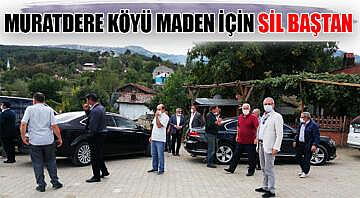 Muratdere Köyü maden için sil baştan
