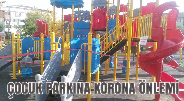 Çocuk parkına korona önlemi