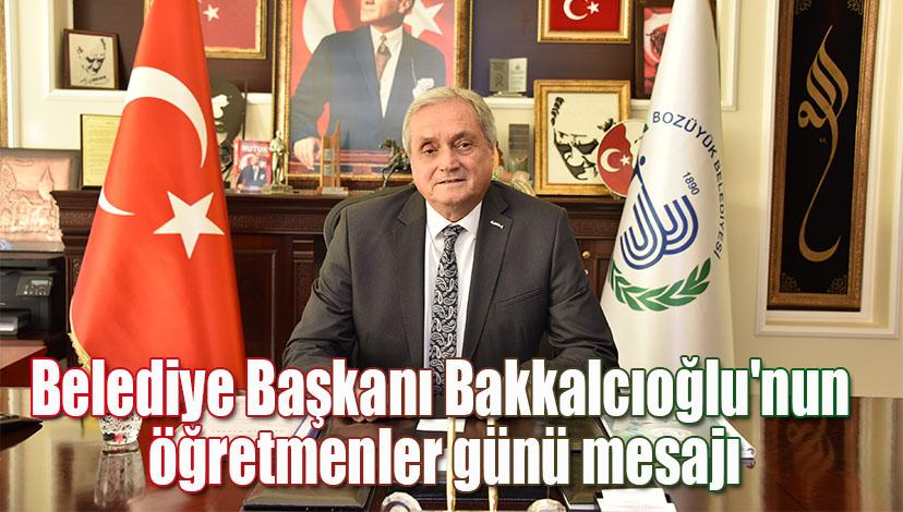 Belediye Başkanı Bakkalcıoğlu'nun öğretmenler günü mesajı
