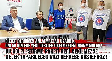 Türk-İş'ten sert uyarı! Bizler mücadeleden vazgeçemeyiz. Ama bugün, ama yarın, hesabını sorarız.