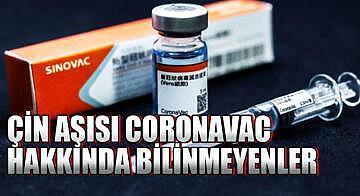 Çin aşısı CoronaVac hakkında bilinmeyenler