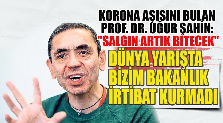 """Korona Aşısını Bulan Prof. Dr. Uğur Şahin: """"Salgın Artık Bitecek"""""""