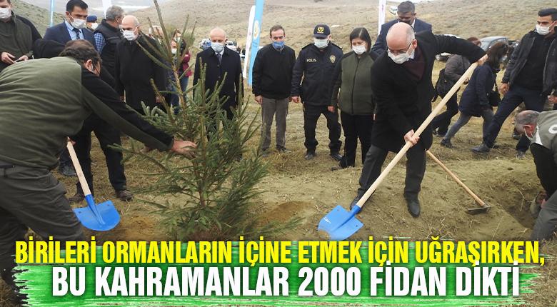Birileri ormanların içine etmek için uğraşırken, bu kahramanlar 2000 fidan dikti