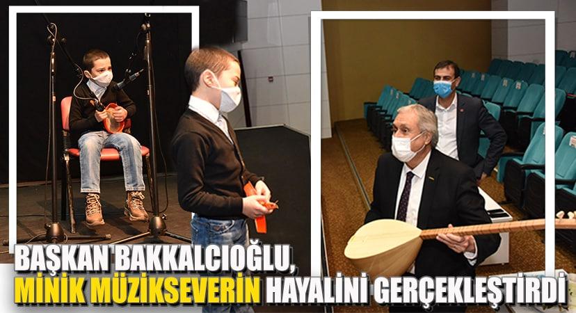Başkan Bakkalcıoğlu minik müzikseverin hayalini gerçekleştirdi