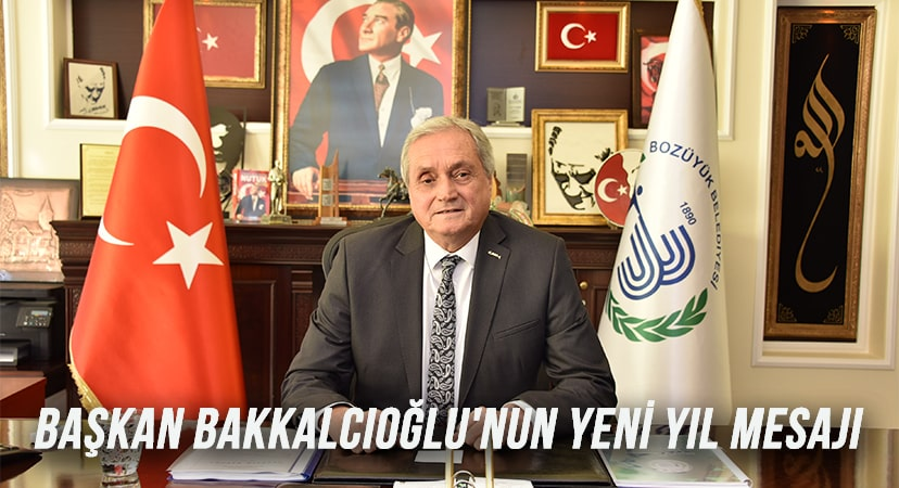 Başkan Bakkalcıoğlu'nun yeni yıl mesajı