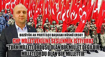 Türk ordusuna hakaret eden CHP'li milletvekiline, Hüsnü Ersoy'dan sert cevap