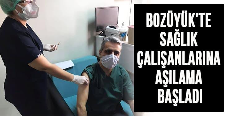 Bozüyük'te sağlık çalışanlarına aşılama başladı