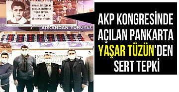 AKP kongresinde açılan pankarta Yaşar Tüzün'den sert tepki