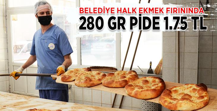 Belediye halk ekmek fırınında 280 gr pide 1.75 tl