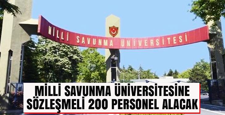 Milli Savunma Üniversitesine sözleşmeli 200 personel alacak