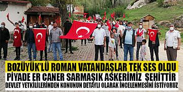 """Bozüyük'lü Roman vatandaşlar tek ses oldu; """"Askerimiz şehittir"""""""