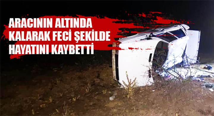 Kontrolden çıkan aracın sahibi feci şekilde hayatını kaybetti