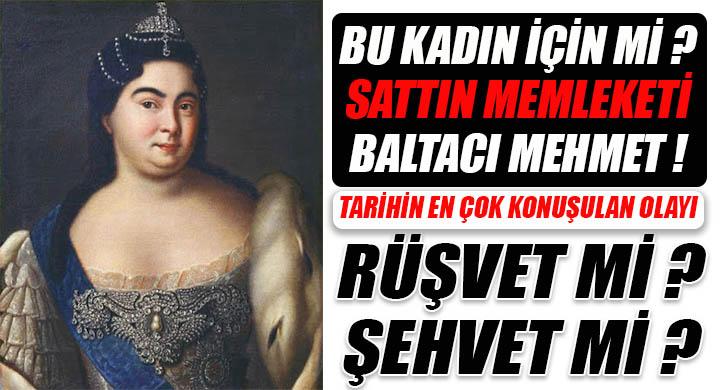 Baltacı Mehmet Paşa ve Rus Çariçesi Katerina skandalı