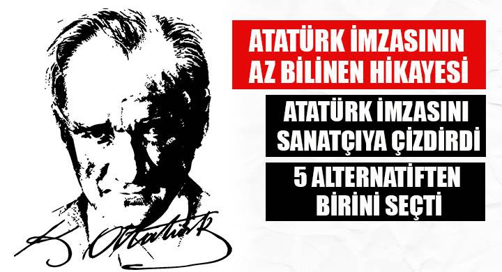 Atatürk imzasının az bilinen hikayesi